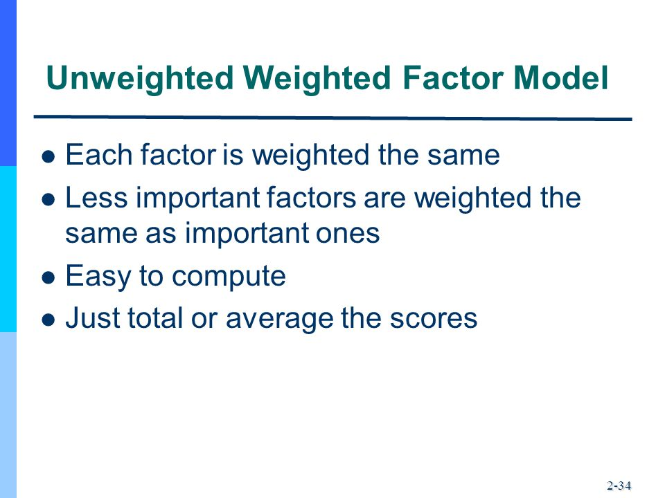 Unweighted Weighted Factor Model