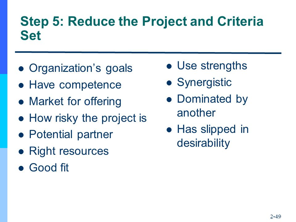 Step 5: Reduce the Project and Criteria Set