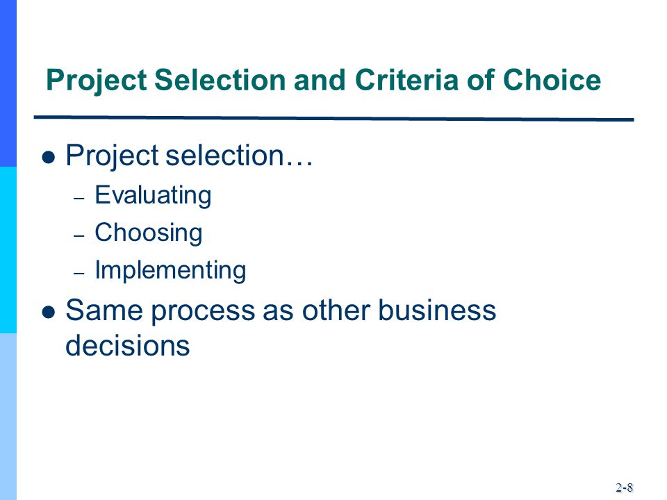 Project Selection and Criteria of Choice