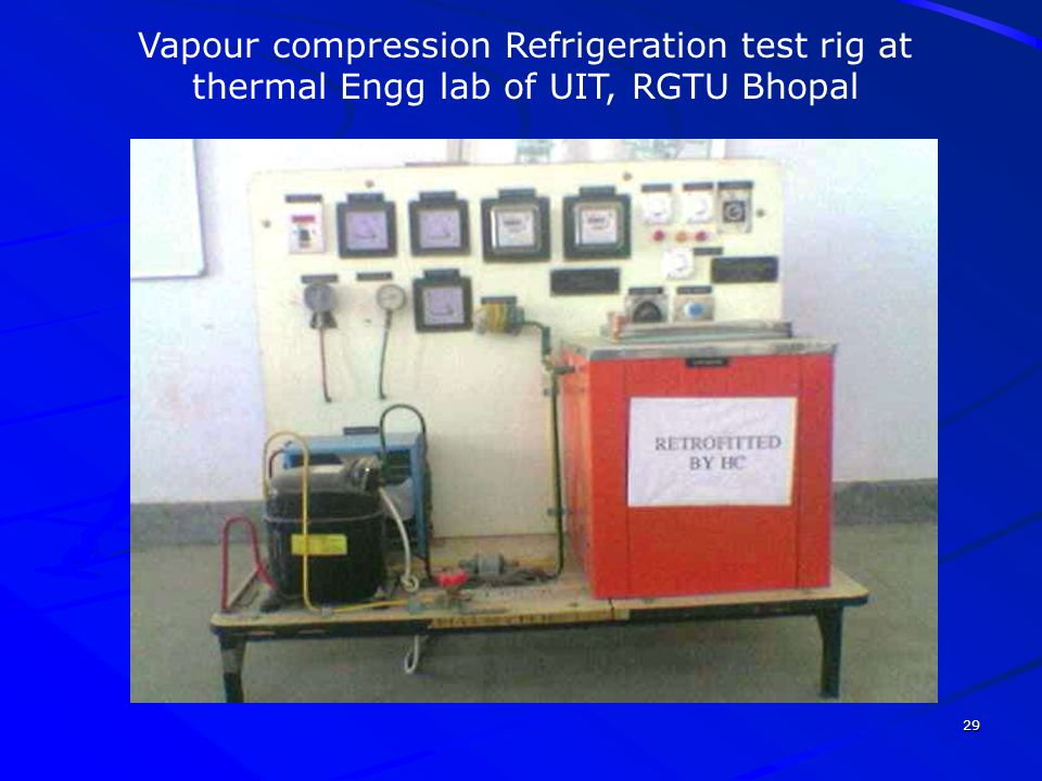 Vapour compression Refrigeration test rig at thermal Engg lab of UIT, RGTU Bhopal