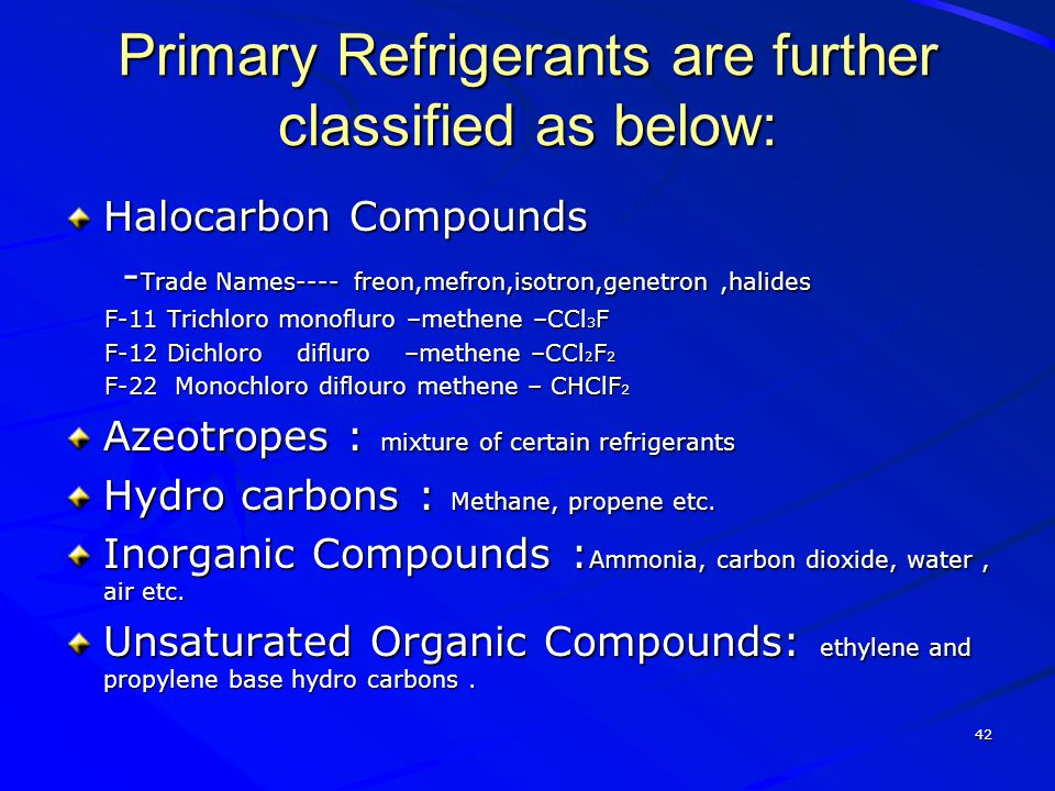 Primary Refrigerants are further classified as below: