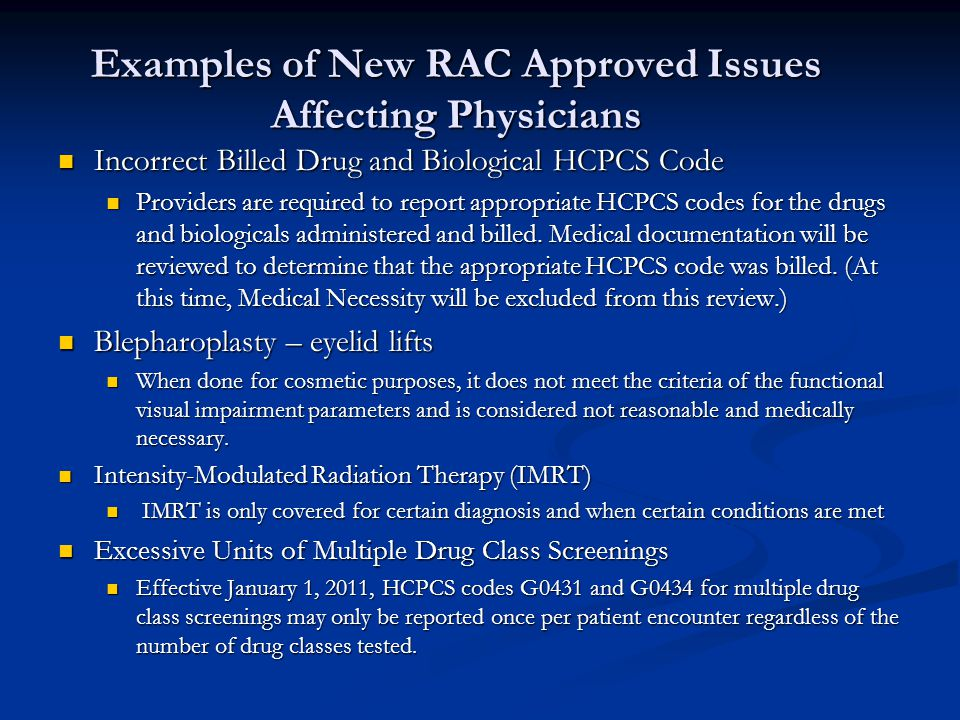 Examples of New RAC Approved Issues Affecting Physicians