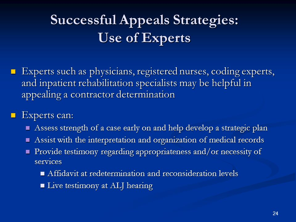 Successful Appeals Strategies: Use of Experts