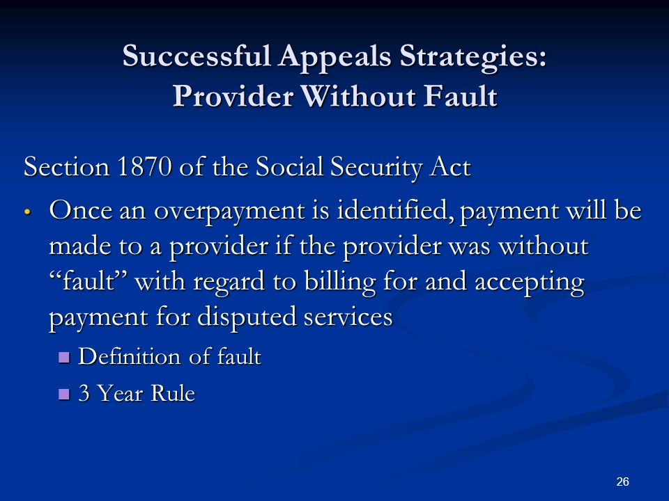 Successful Appeals Strategies: Provider Without Fault