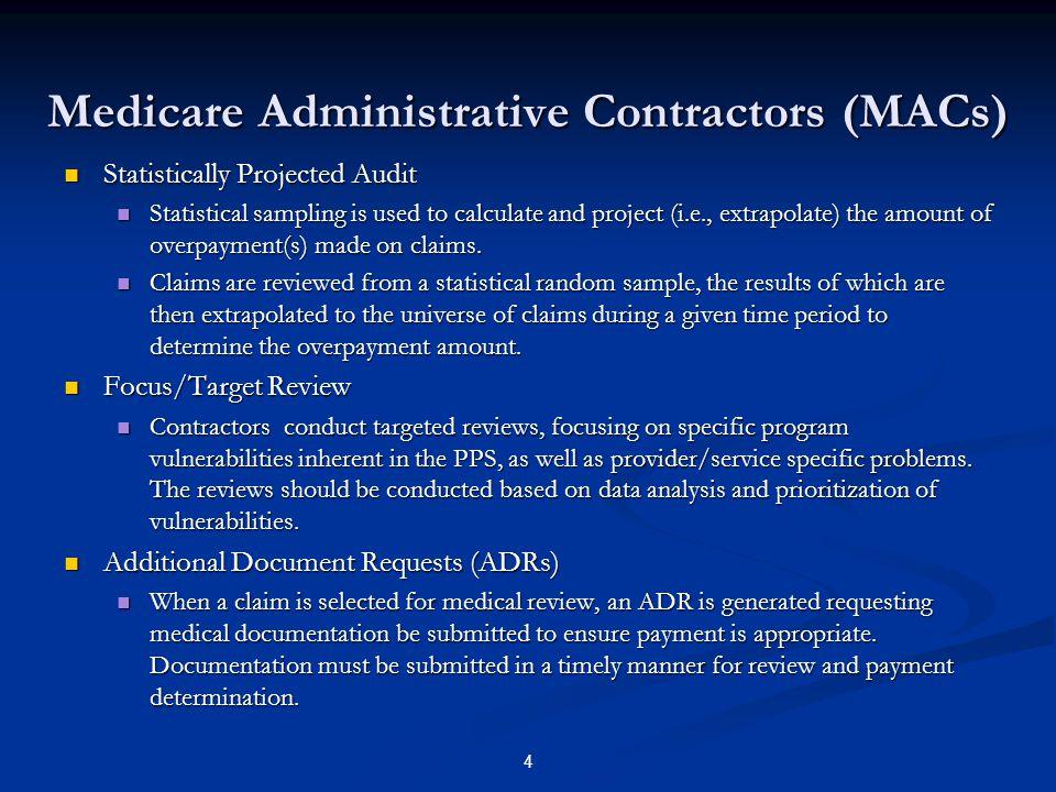Medicare Administrative Contractors (MACs)