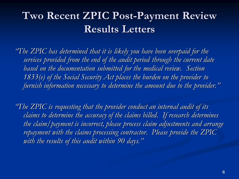 Two Recent ZPIC Post-Payment Review Results Letters