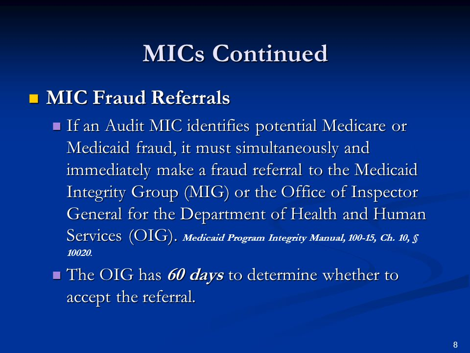 MICs Continued MIC Fraud Referrals