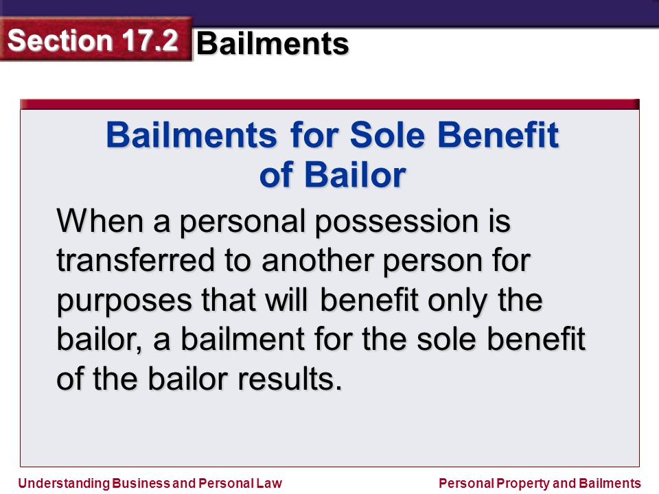Bailments for Sole Benefit