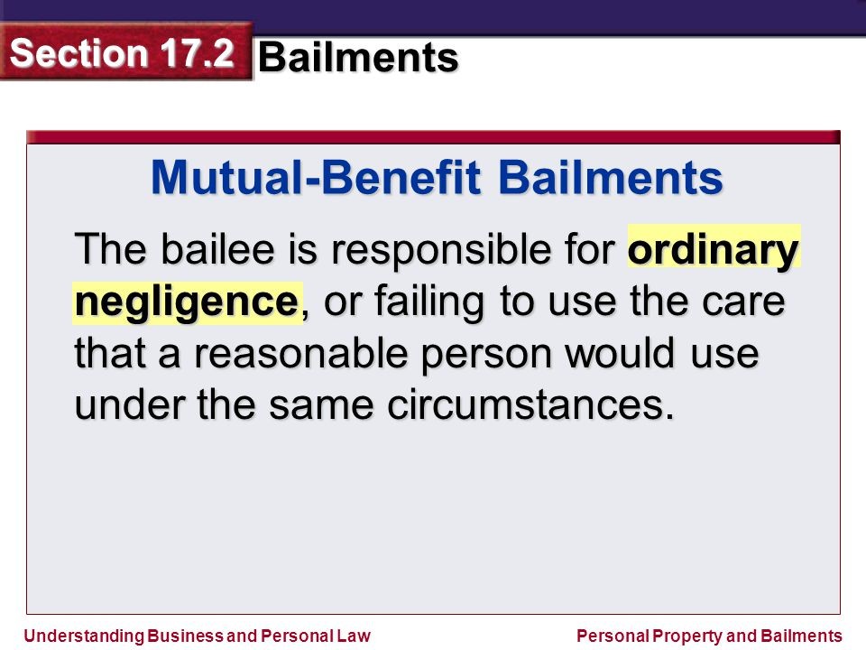 Mutual-Benefit Bailments