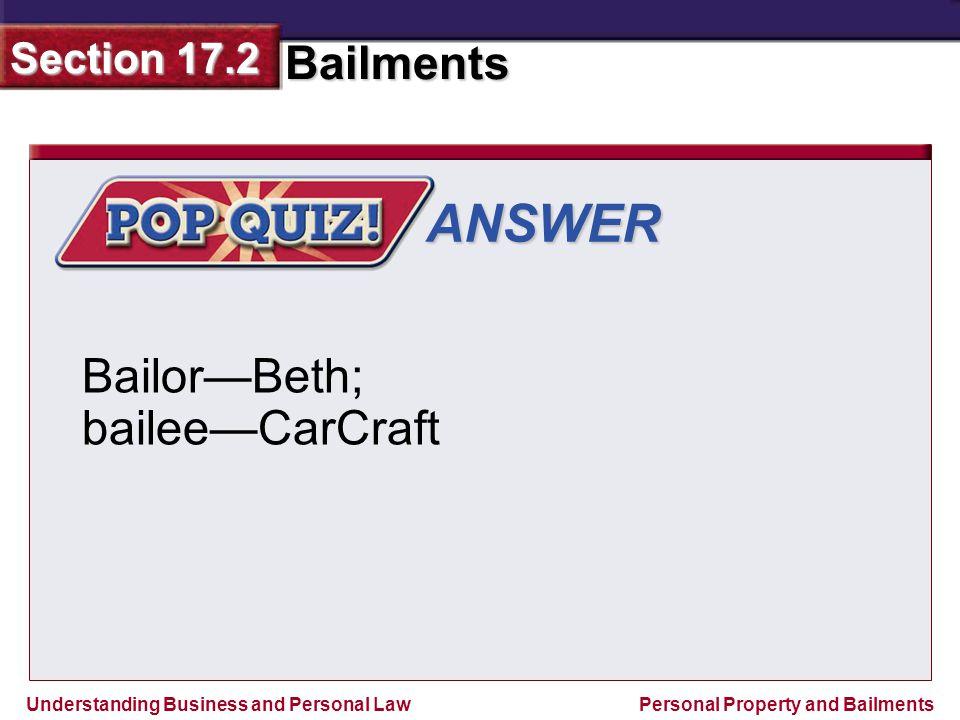 ANSWER Bailor—Beth; bailee—CarCraft
