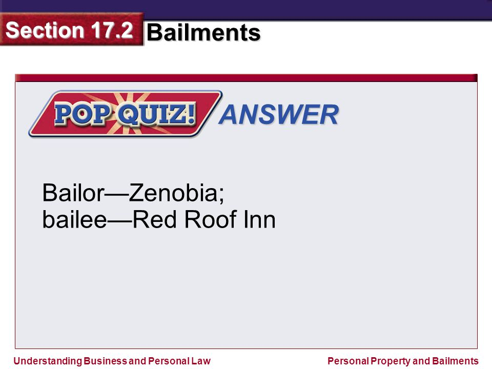 ANSWER Bailor—Zenobia; bailee—Red Roof Inn