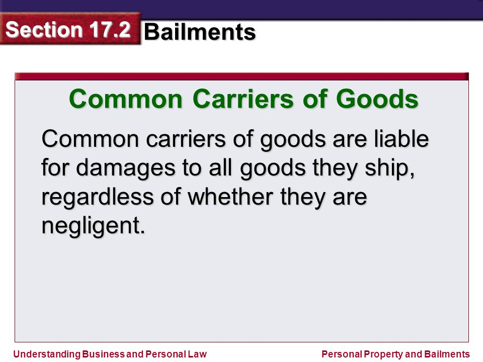 Common Carriers of Goods
