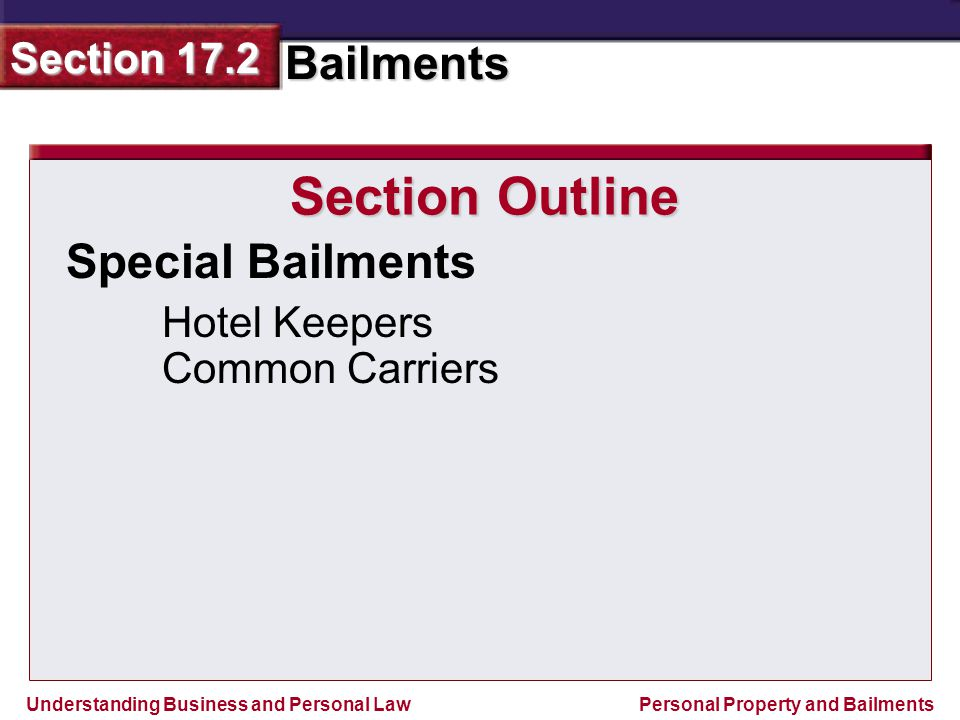 Section Outline Special Bailments Hotel Keepers Common Carriers