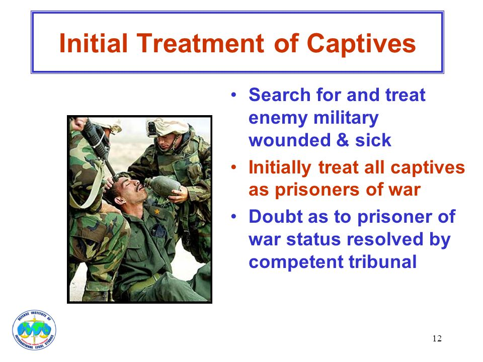 Initial Treatment of Captives