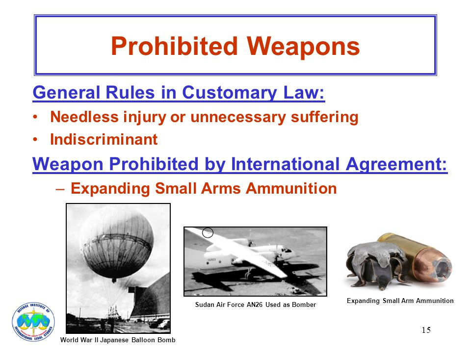 Prohibited Weapons General Rules in Customary Law:
