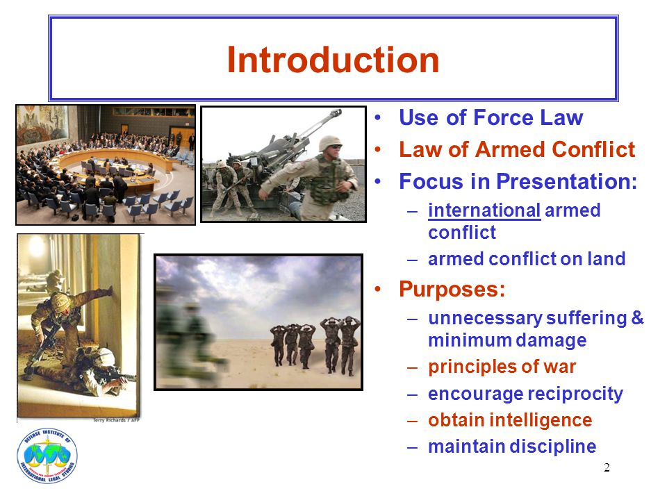 Introduction Use of Force Law Law of Armed Conflict