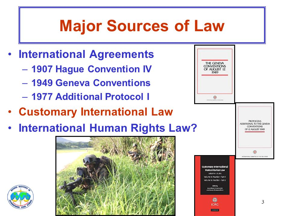 Major Sources of Law International Agreements