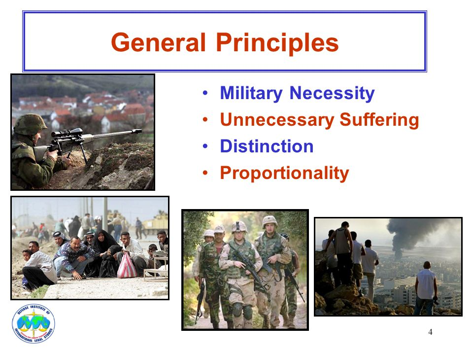 General Principles Military Necessity Unnecessary Suffering