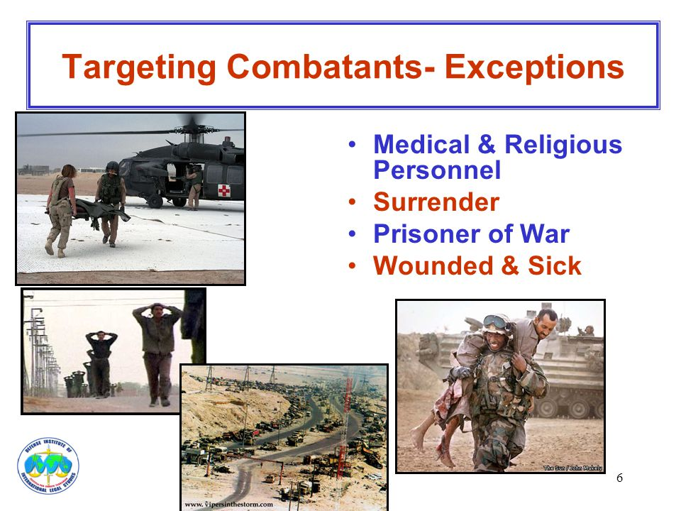 Targeting Combatants- Exceptions