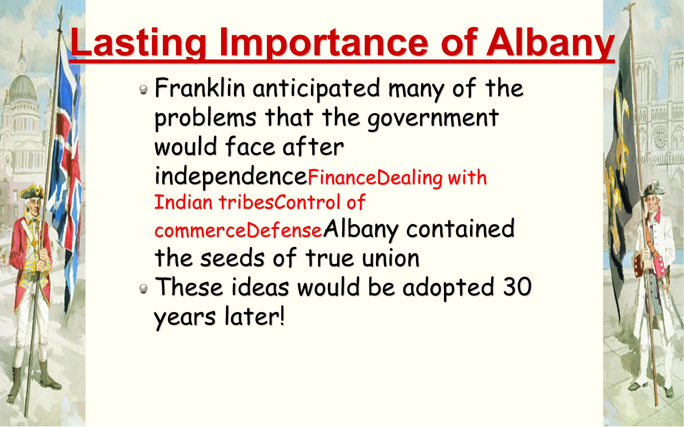 Lasting Importance of Albany