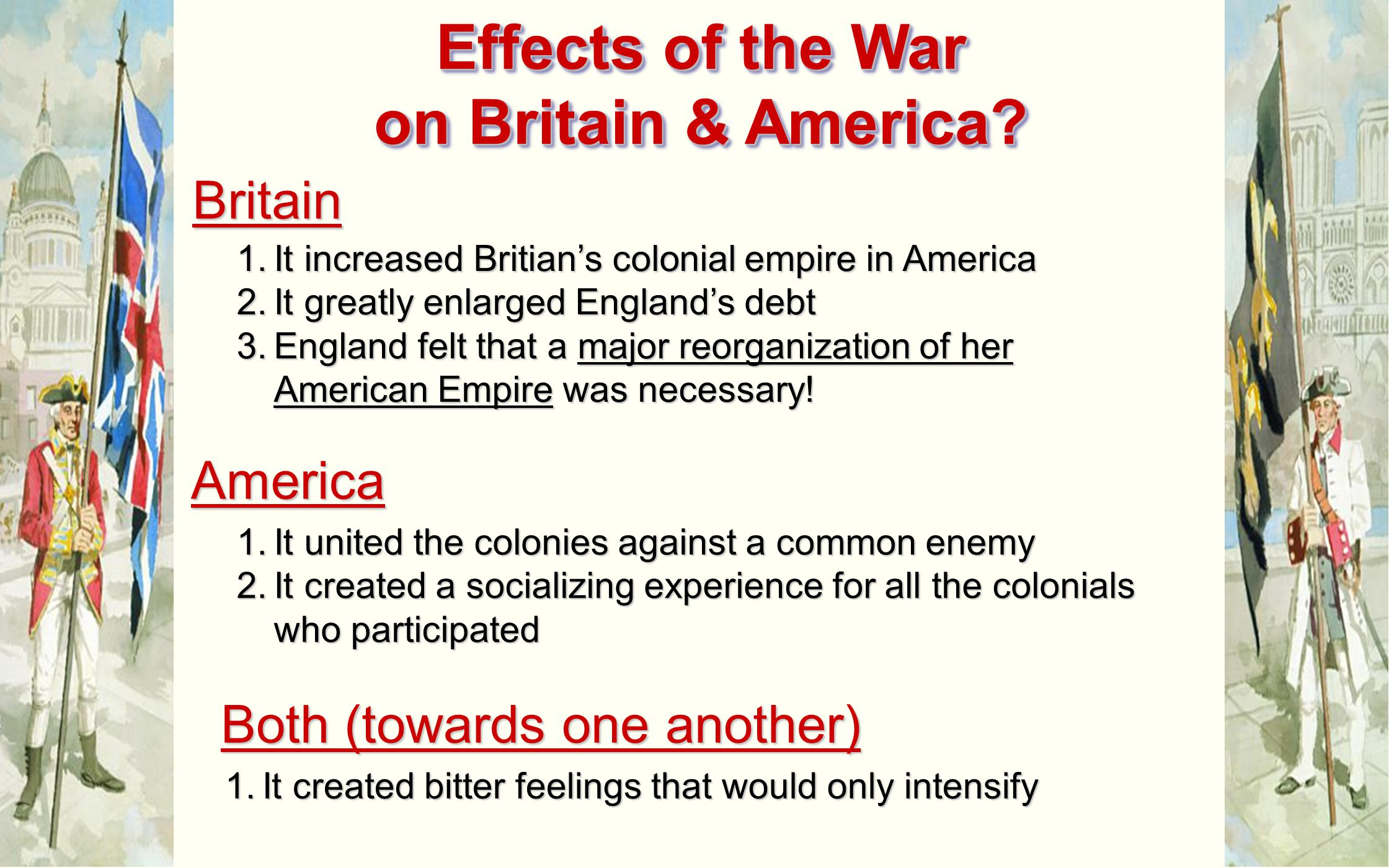 Effects of the War on Britain & America
