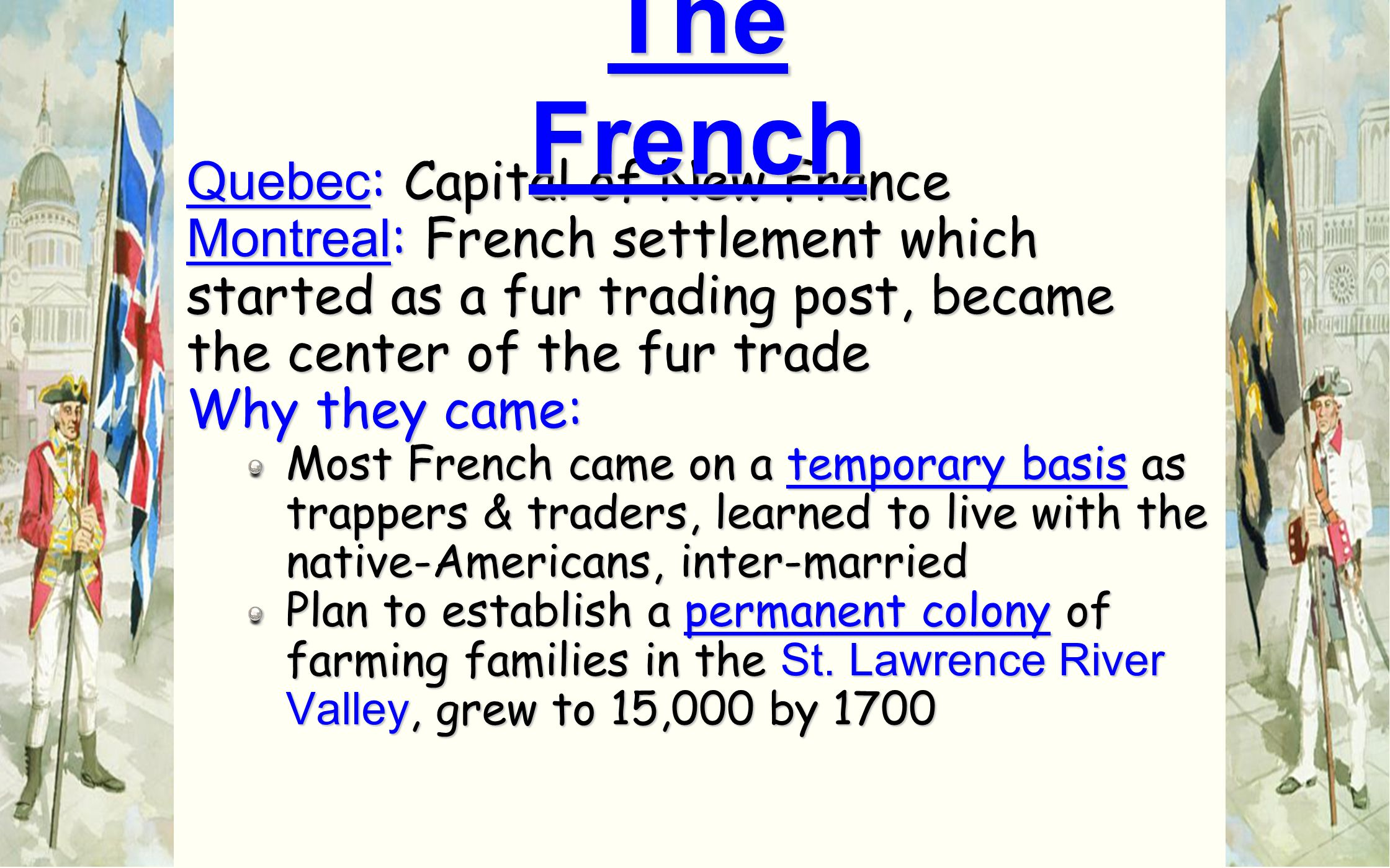The French Quebec: Capital of New France