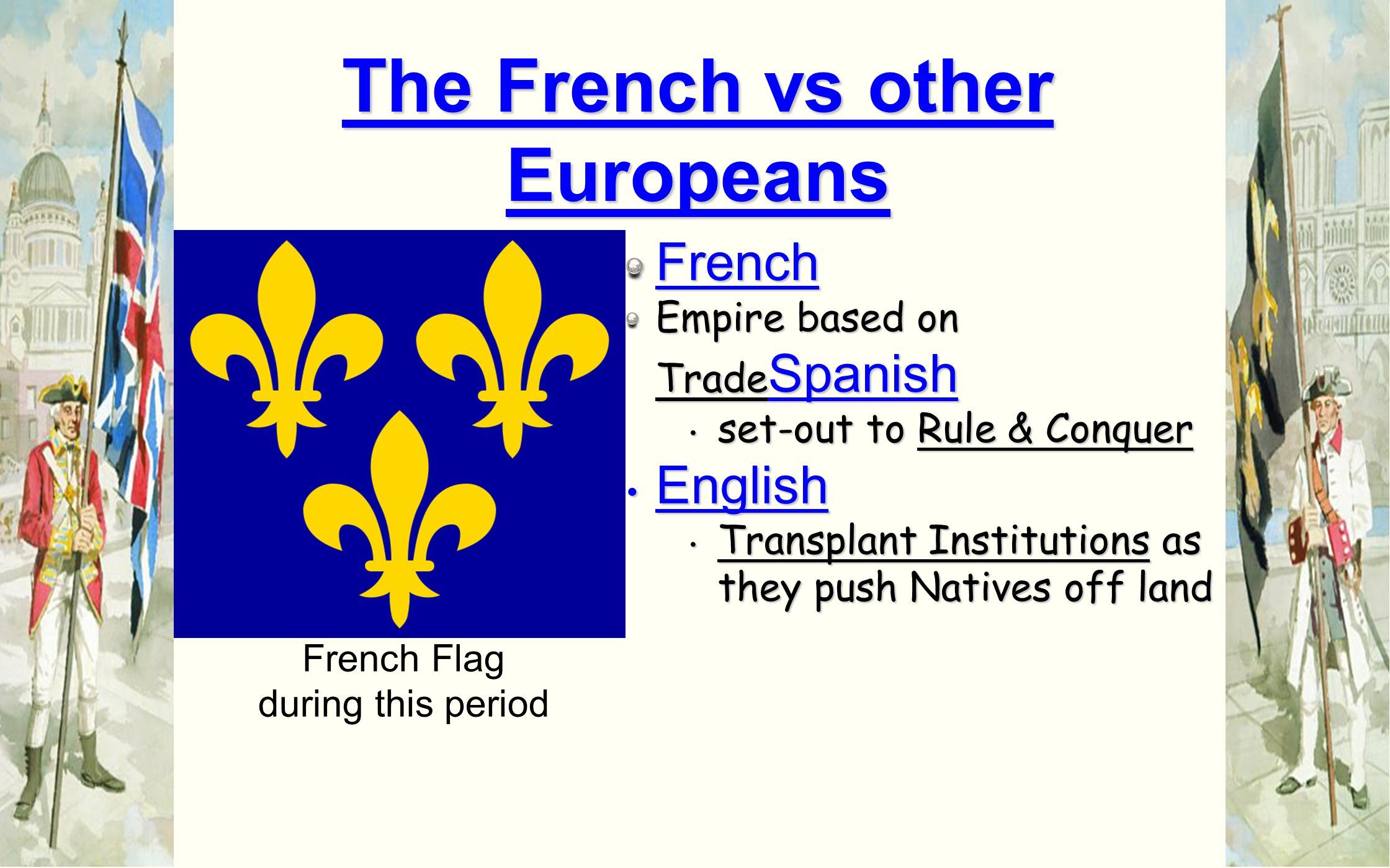 The French vs other Europeans