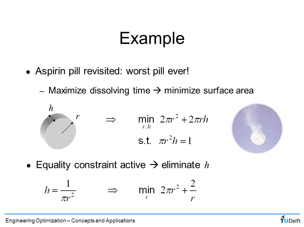 Example Aspirin pill revisited: worst pill ever!