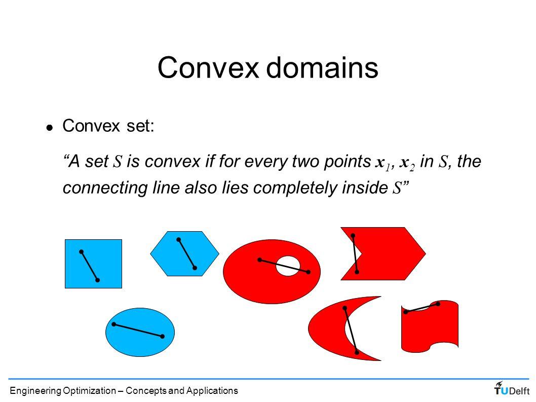Convex domains Convex set: