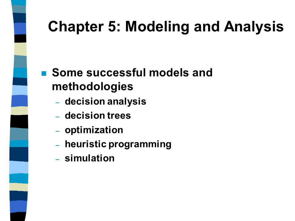 Chapter 5: Modeling and Analysis