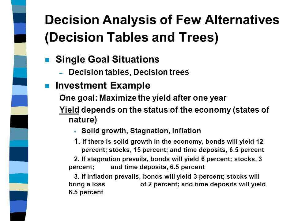 Decision Analysis of Few Alternatives (Decision Tables and Trees)
