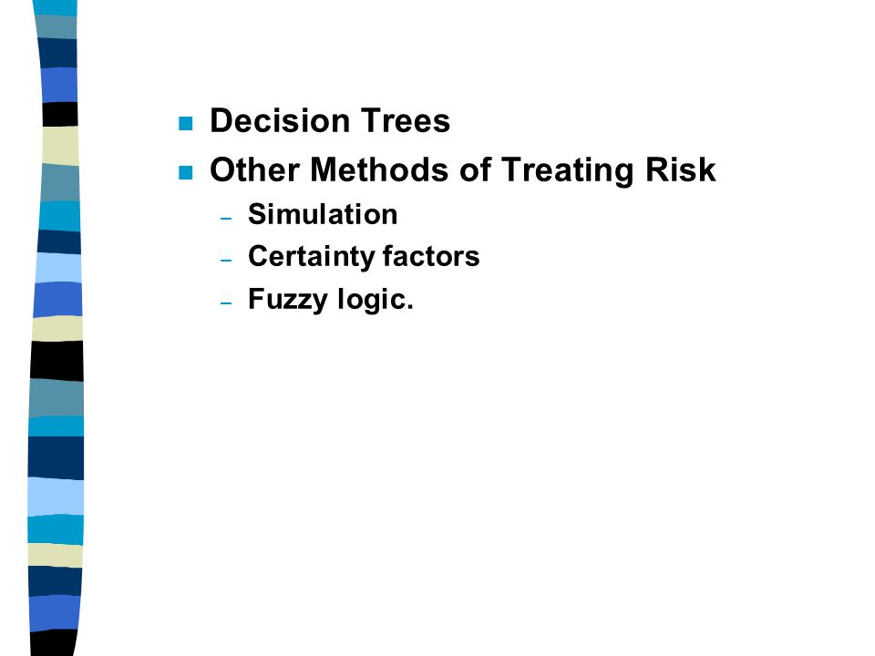 Other Methods of Treating Risk