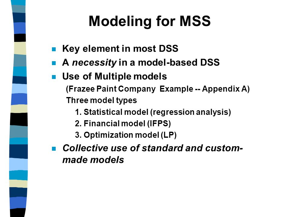 Modeling for MSS Key element in most DSS
