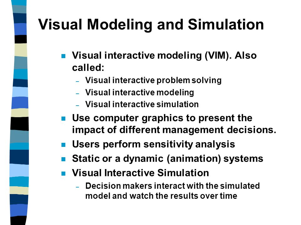 Visual Modeling and Simulation