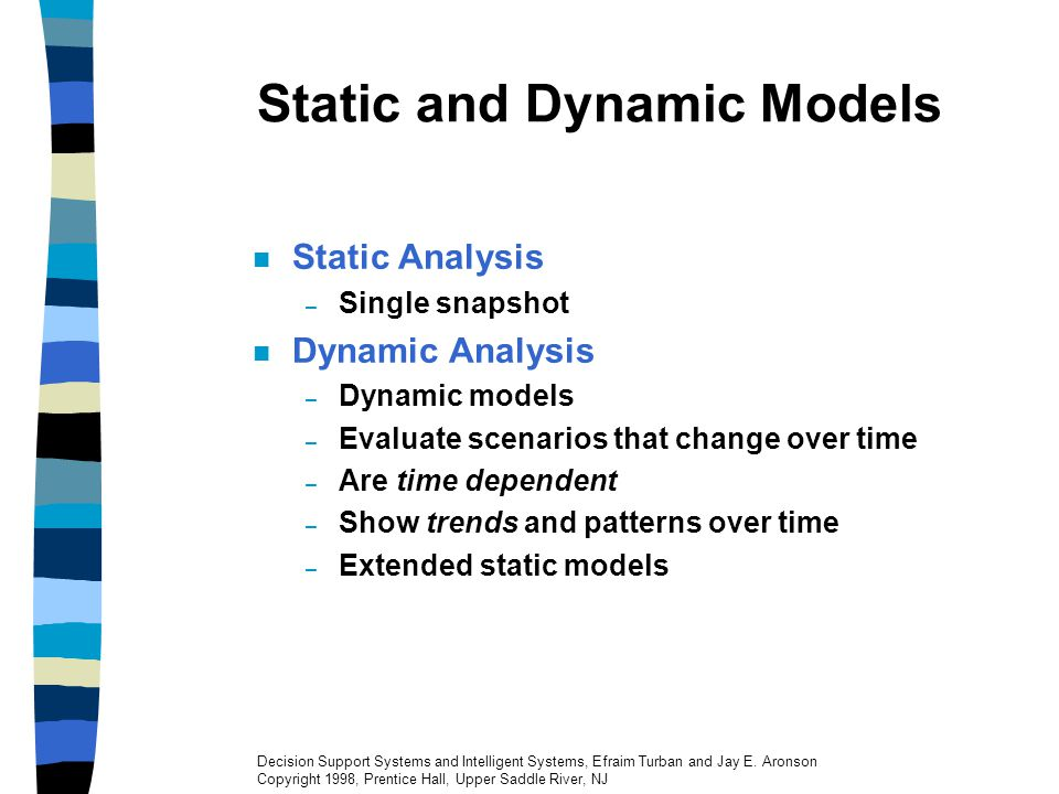 Static and Dynamic Models