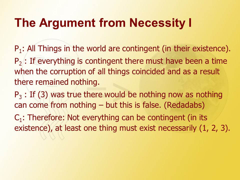 The Argument from Necessity I