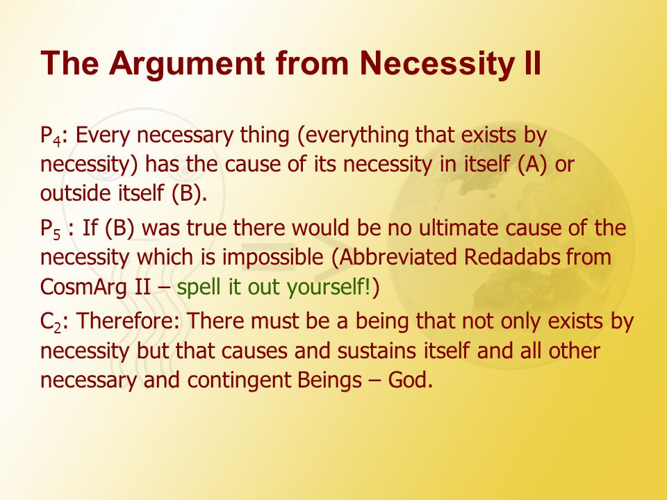 The Argument from Necessity II