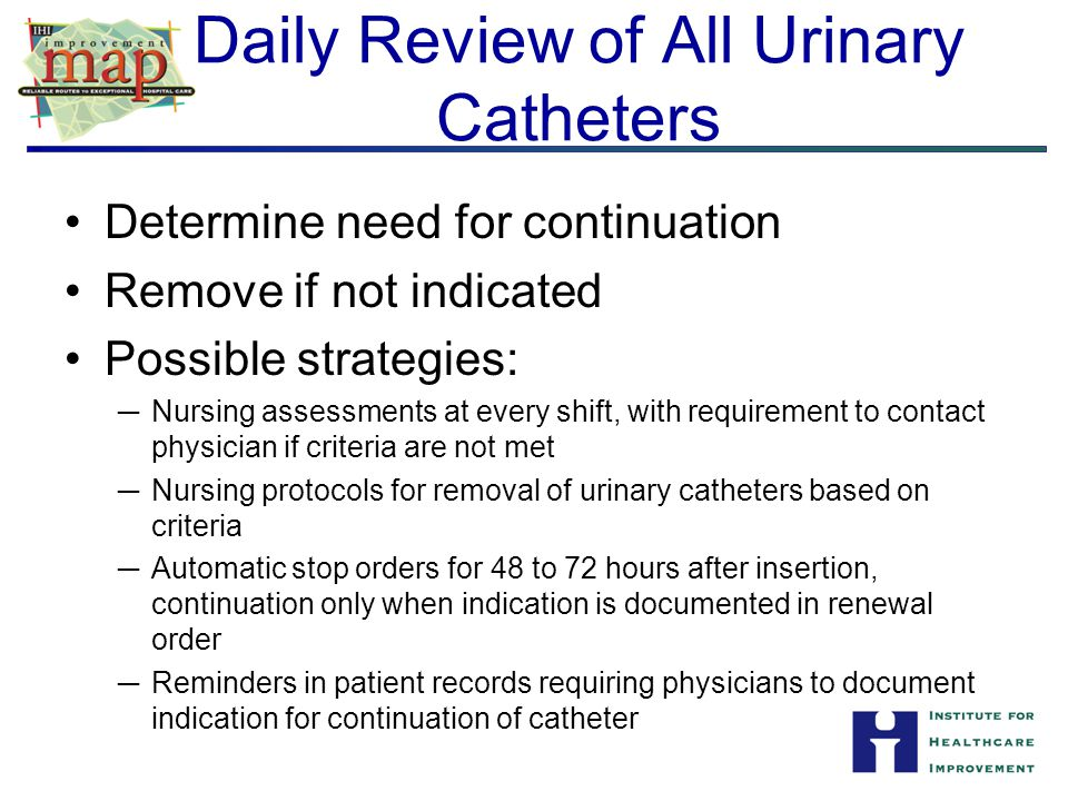 Daily Review of All Urinary Catheters