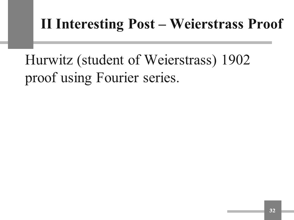 II Interesting Post – Weierstrass Proof