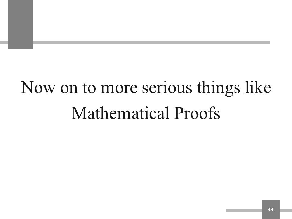 Now on to more serious things like Mathematical Proofs