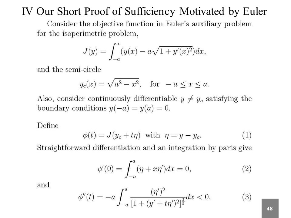 IV Our Short Proof of Sufficiency Motivated by Euler