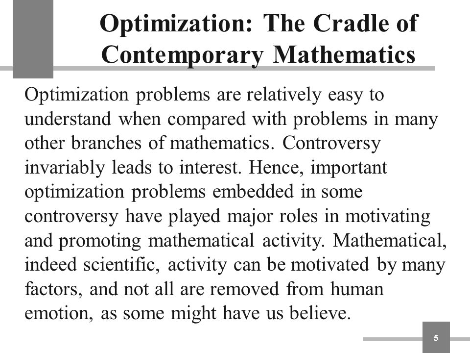 Optimization: The Cradle of Contemporary Mathematics