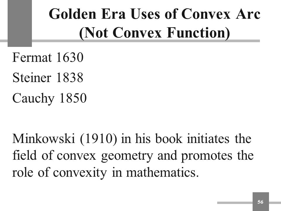 Golden Era Uses of Convex Arc (Not Convex Function)