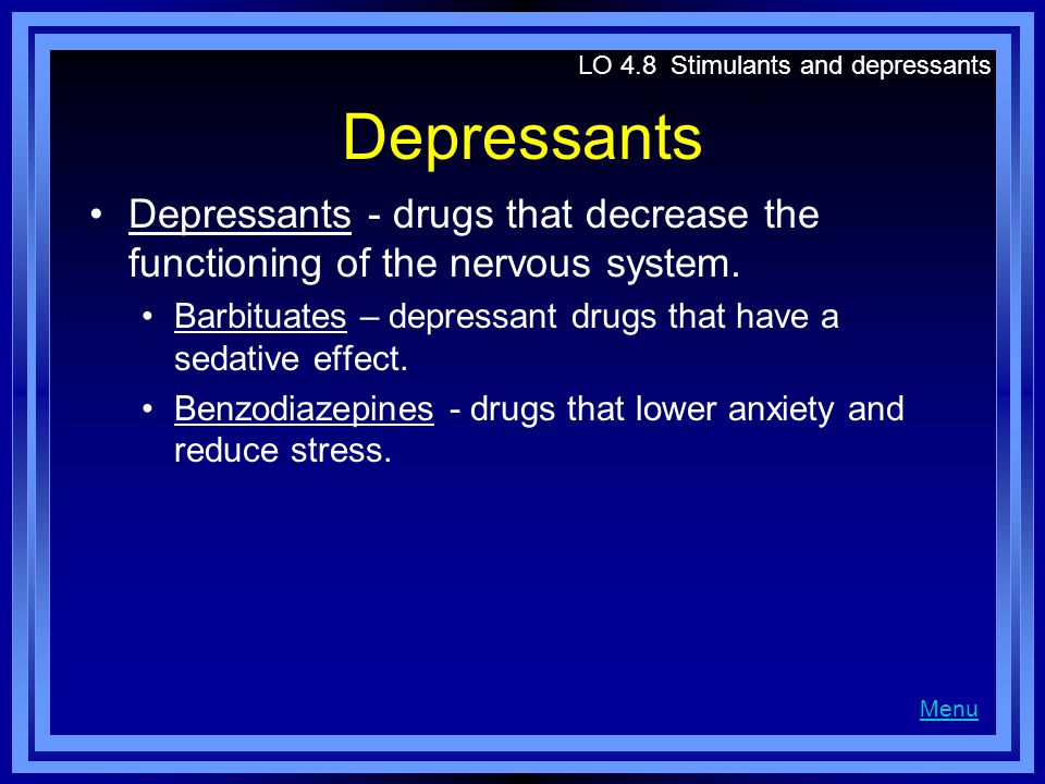 LO 4.8 Stimulants and depressants