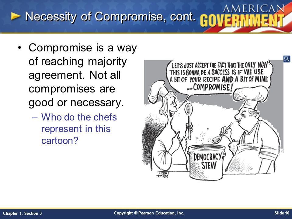 Necessity of Compromise, cont.