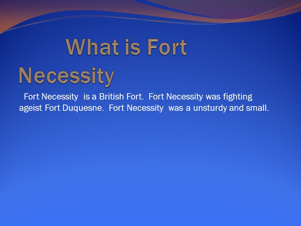 What is Fort Necessity