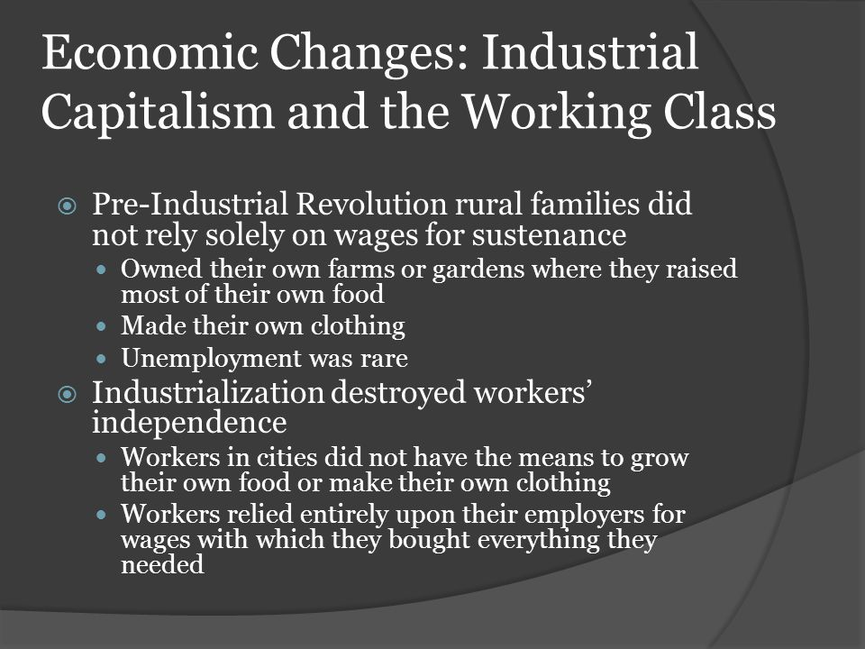 Economic Changes: Industrial Capitalism and the Working Class