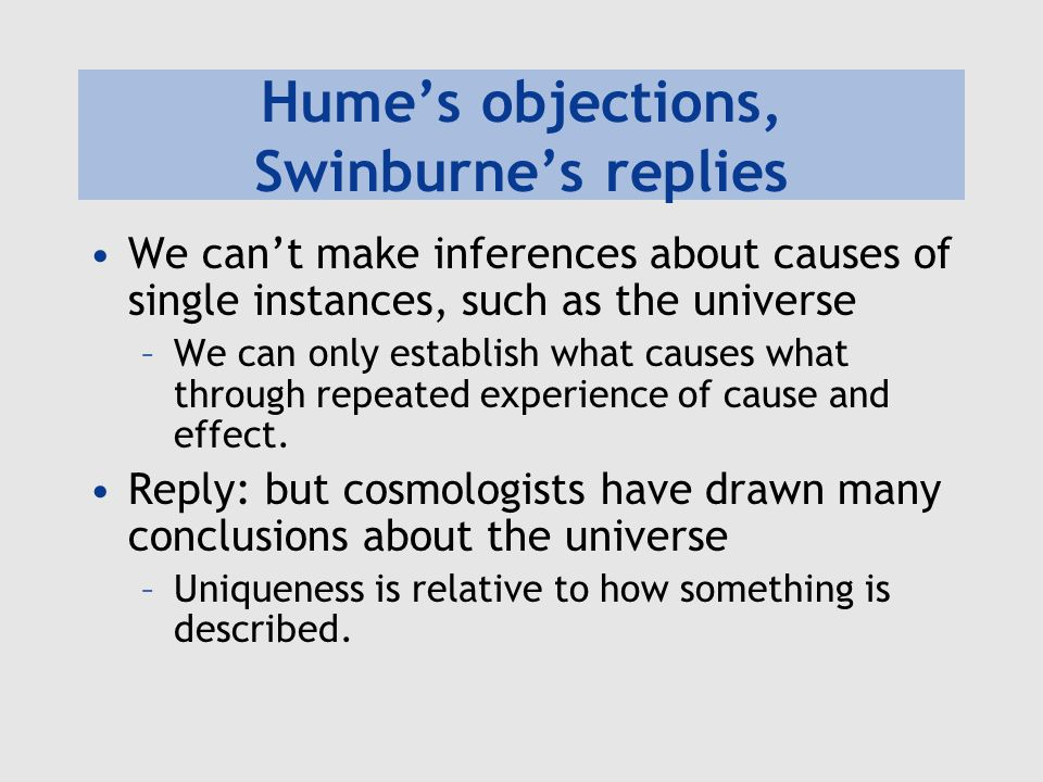Hume's objections, Swinburne's replies