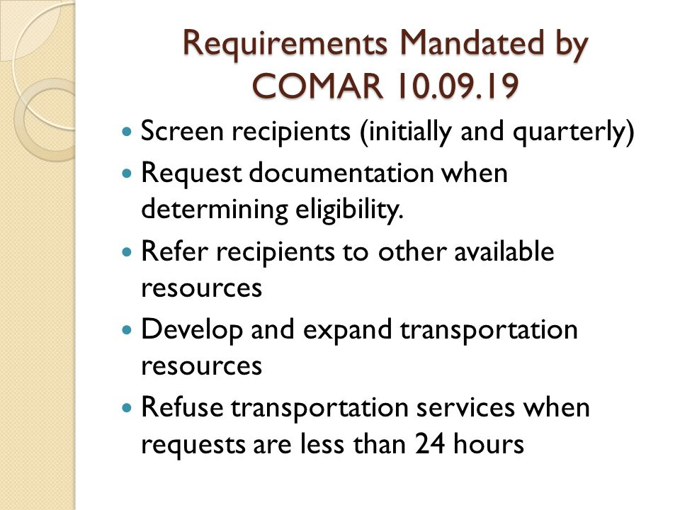 Requirements Mandated by COMAR 10.09.19
