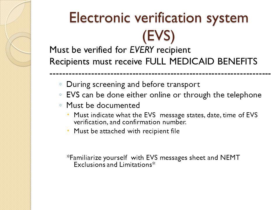 Electronic verification system (EVS)